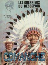 Couverture Les Guerriers du désespoir - Comanche, tome 2