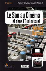 Couverture Le son au cinema et dans l'audiovisuel