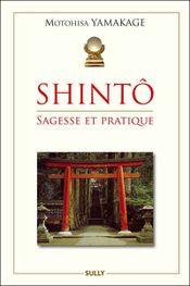 Couverture Shintô : sagesse et pratique