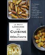 Couverture Petit Larousse cuisine des débutants