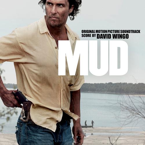 Mud (OST) - David Wingo - SensCritique