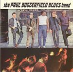 Pochette The Paul Butterfield Blues Band
