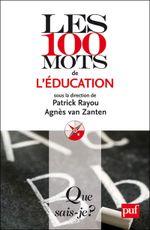 Couverture Les 100 mots de l'éducation