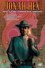 Couverture Only the Good Die Young - Jonah Hex (2006), tome 4