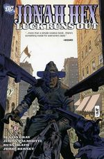 Couverture Luck Runs Out - Jonah Hex (2006), tome 5