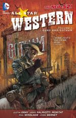 Couverture Guns and Gotham - All Star Western, tome 1