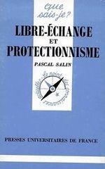 Couverture Libre-échange et protectionnisme