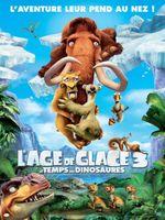 Affiche L'Âge de glace 3 : Le Temps des dinosaures