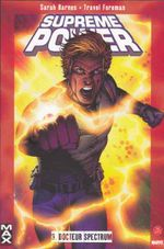 Couverture Docteur Spectrum - Supreme Power, tome 3