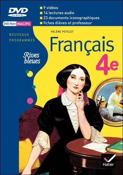 Rives Bleues Livre Unique De Francais 4e Ed 2011 Dvd Rom