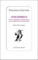 Couverture Onuphrius ou Les vexations d'un admirateur d'Hoffmann