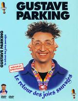 Affiche Gustave Parking - Le retour des joies sauvages
