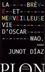 Couverture La Brève et Merveilleuse Vie d'Oscar Wao
