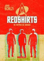 Couverture Redshirts, au mépris du danger