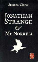 Couverture Jonathan Strange & Mr. Norrell