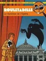 Couverture Le fantôme de l'opéra - Rouletabille, tome 1