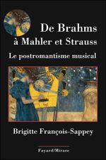 Couverture De Brahms à Mahler et Strauss