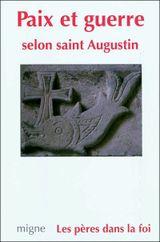 Couverture Paix et guerre selon saint Augustin