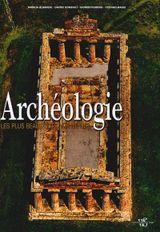 Couverture Archéologie : les plus beaux sites vus du ciel