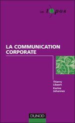 Couverture La communication corporate