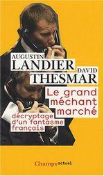 Couverture Le Grand Méchant Marché : Décryptage d'un fantasme français