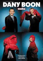 Affiche Dany Boon à L'Olympia : Waïka