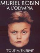 Affiche Muriel Robin à l'Olympia : Tout m'énerve