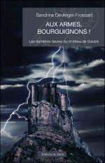 Couverture Aux armes, Bourguignons !