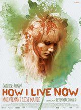 Affiche How I Live Now (Maintenant c'est ma vie)