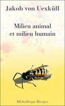 Couverture Milieu animal et milieu humain