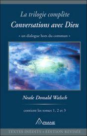 Couverture Conversation avec Dieu : la trilogie complète