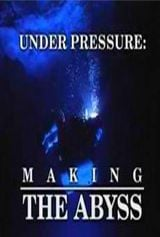 Affiche Under Pressure: Making 'The Abyss'