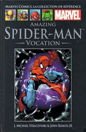 Couverture Amazing Spider-Man : Vocation - Marvel Comics La Collection (Hachette), tome 1