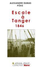 Couverture Escale à Tanger, 1846