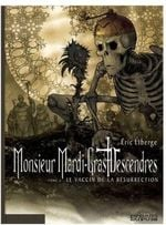 Couverture Le Vaccin de la résurrection - Monsieur Mardi-Gras Descendres, tome 4