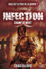Couverture Infection : Champ de mort