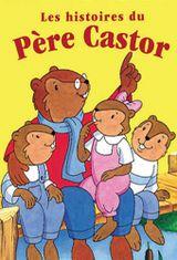 Affiche Les histoires du Père Castor