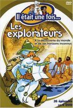 Affiche Il était une fois... les Explorateurs