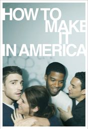 Affiche How to Make It in America