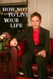 Affiche How Not To Live Your Life