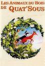 Affiche Les Animaux du Bois de Quat'sous