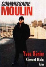 Affiche Commissaire Moulin