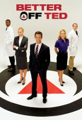 Affiche Better Off Ted