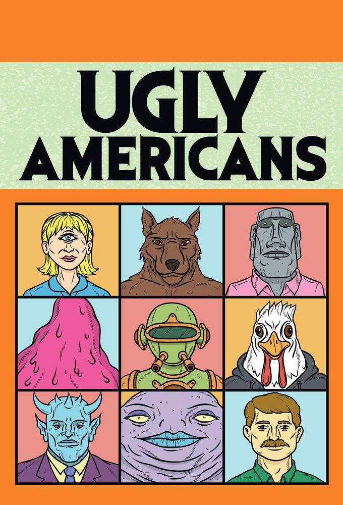 Ugly Americans - Dessin animé (2010) - SensCritique