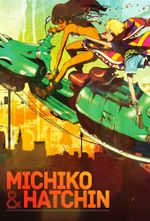 Affiche Michiko to Hatchin