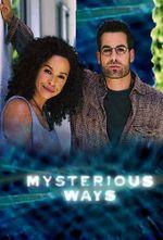Affiche Mysterious Ways, les chemins de l'étrange