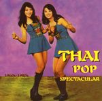 Pochette Thai Pop Spectacular: 1960s-1980s