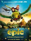 Affiche Epic : La Bataille du royaume secret