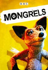 Affiche Mongrels