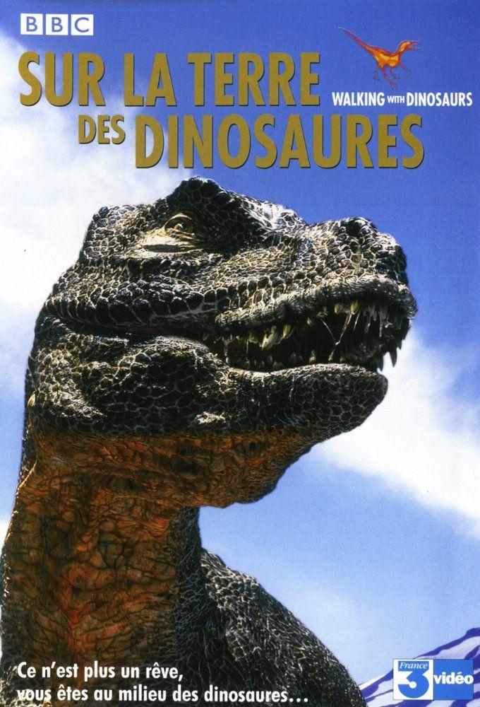 Affiches posters et images de sur la terre des dinosaures 1999 - Emission sur la 5 ...